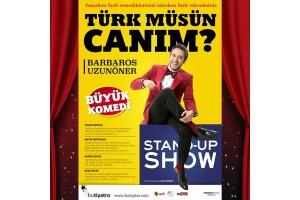 'Türk Müsün Canım?' Stand Up Gösterisi Bileti