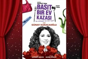 Günay Karacaoğlu'nun Sahnelediği 'Basit Bir Ev Kazası' Tiyatro Bileti